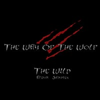 The Way of the Wolf | The Wild (Album Sampler)