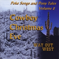Way Out West | Cowboy Christmas Eve