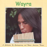 Wayra | A Collection Of Contemporary And Native American Themes.