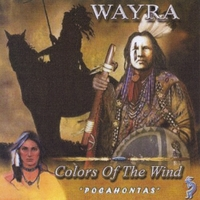 "Wayra | Colors Of The Wind ""Pocahontas"""
