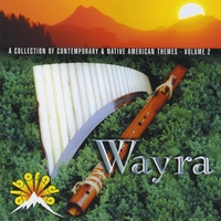 Wayra | A Collection of Contemporary & Native American Themes - Volume 2
