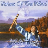 Wayra | Voices Of The Wind