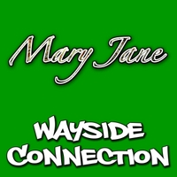 Wayside Connection | Mary Jane
