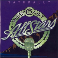 West Coast All Stars | Naturally