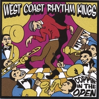 West Coast Rhythm Kings | Coppin' in the Open