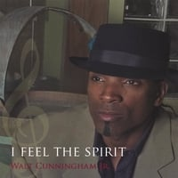 Walt Cunningham Jr. | I Feel the Spirit