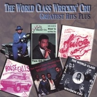 World Class Wreckin Cru | greatest hits plus