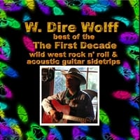 W. Dire Wolff | Best of the First Decade
