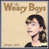 The Weary Boys | Jumpin' Jolie