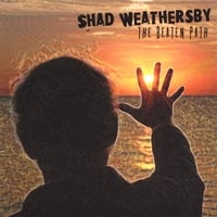 Shad Weathersby | The Beaten Path