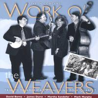 James Durst, David Bernz, Martha Sandefer & Mark Murphy | Work o' the Weavers: Live in Concert