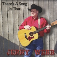 Jerry Webb | There's A Song In That