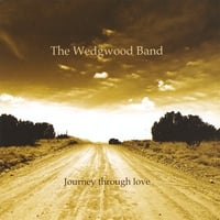 The Wedgwood Band | Journey Through Love