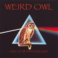 Weird Owl | Nuclear Psychology