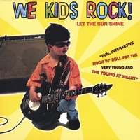 We Kids Rock | Let The Sun Shine