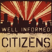 Well Informed Citizens | Well Informed Citizens