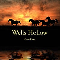Cover for Wells Hollow Cross Over Album