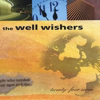 The Well Wishers | Twenty-Four Seven