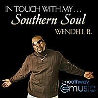 Wendell B | In touch with my southern soul