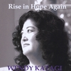 Wendy Katagi: Rise in Hope Again