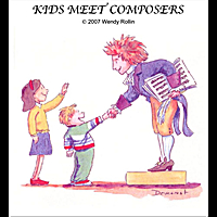 Wendy Rollin | Kids Meet Composers