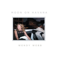 Wendy Webb | Moon On Havana - Vinyl LP