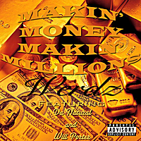 Werdz | Makin' Money, Makin' Millions (feat. Da Natural & Will Porter)