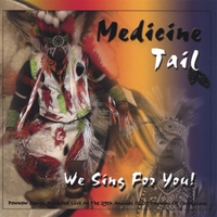 Medicine Tail | We Sing For You!