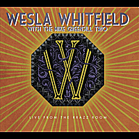Wesla Whitfield & The Mike Greensill Trio | Best Things in Life (Live from the Rrazz Room)
