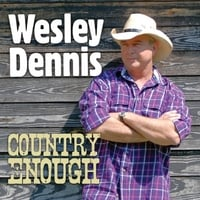 Wesley Dennis | Country Enough