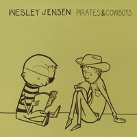Wesley Jensen | Pirates and Cowboys