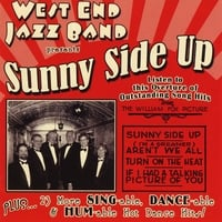 West End Jazz Band | Sunny Side Up