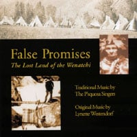 Lynette Westendorf | False Promises: The Lost Land of the Wenatchi