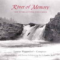 Lynette Westendorf | River of Memory: the Everlasting Columbia