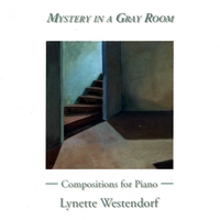 Lynette Westendorf | Mystery in a Gray Room