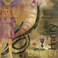 Western Hemisphere Orchestra | Henry Darger