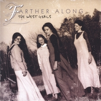 The West Girls | Farther Along