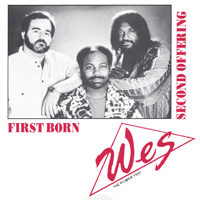 Wes The Power Trio | First Born/second Offering