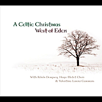 West of Eden | A Celtic Christmas