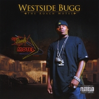Westside Bugg | The Roach Motel