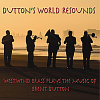 Westwind Brass | Dutton's World Resounds