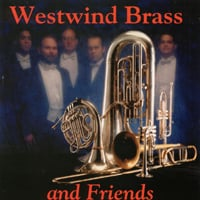 Westwind Brass Quintet | Westwind Brass and Friends