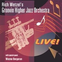 Rich Wetzel | Rich Wetzel Live With Wayne Bergeron