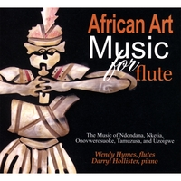 Wendy Hymes & Darryl Hollister | African Art Music For Flute