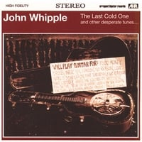 John Whipple | The Last Cold One