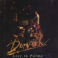 Dervish | Live in Palma