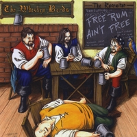 The Whiskey Bards | The Recruiter...Free Rum Ain't Free