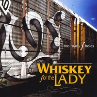 Whiskey for the Lady | Too Many F Holes