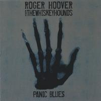 Roger Hoover & The Whiskeyhounds | Panic Blues