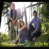 Whiskey Jane | All the Way